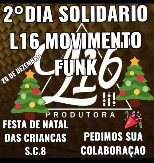 L16 Movimento Funk promoverá Natal Solidário no São Carlos 8 - Crédito: Divulgação